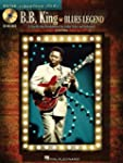 B.B. King - Blues Legend: A Step-by-S...
