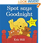 Spot Says Goodnight (Spot - Original...