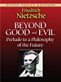 Image of Beyond Good and Evil: Prelude to a Philosophy of the Future (Dover Thrift Editions)