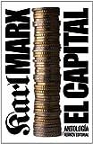 El capital: Crítica de la economía política. Antología (El Libro De Bolsillo - Ciencias Sociales)