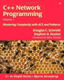 C++ Network Programming, Volume I: Mastering Complexity with ACE and Patterns (0201604647) by Douglas C. Schmidt