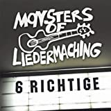 "6 Richtigevon ""Monsters of Liedermaching"""