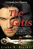 The Gifts, A Jacody Ives Mystery (Jacody Ives Mysteries Book 1)