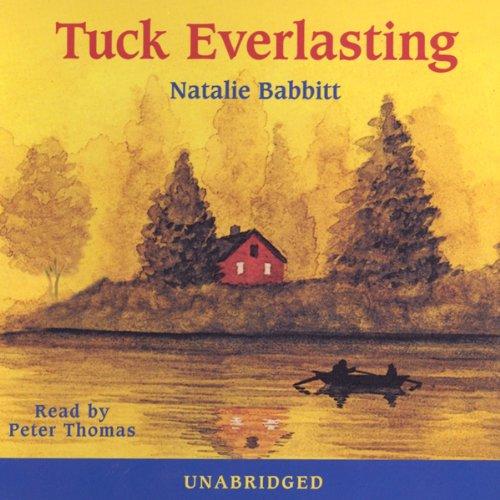 Tuck Everlasting Audiobook Natalie Babbitt Audible Com border=