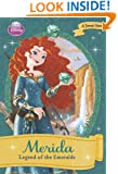 Merida: Legend of the Emeralds (Disney Princess Early Chapter Books)