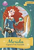 Ellie O'Ryan Merida: Legend of the Emeralds (Disney Princess (Disney Press Unnumbered))