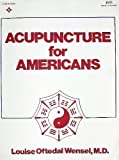 Acupuncture for Americans