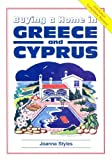 img - for Buying a Home in Greece and Cyprus (Survival Handbooks) by Joanna Styles (2001-11-06) book / textbook / text book