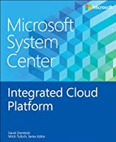 Microsoft System Center: Integrated Cloud Platform Front Cover