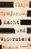 Macht und Widerstand: Roman (Literatur (deutschsprachig))