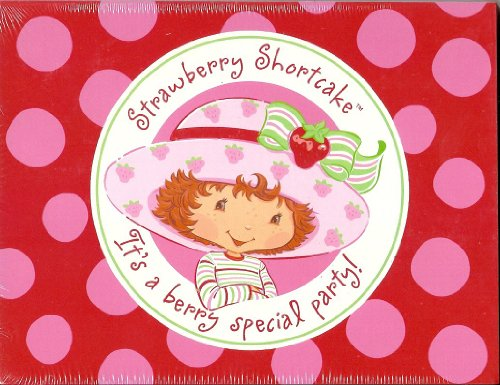Strawberry Shortcake It's a Berry Special Party!