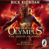 The House of Hades: Heroes of Olympus, Book 4 (Unabridged)