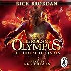 The House of Hades: Heroes of Olympus, Book 4 Hörbuch von Rick Riordan Gesprochen von: Nick Chamian