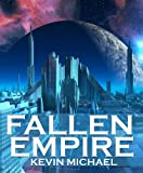 Fallen Empire (A Science Fiction Time Travel Thriller)