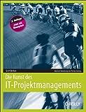 Die Kunst des IT-Projektmanagements, 2. Auflage (3897219212) by Scott Berkun