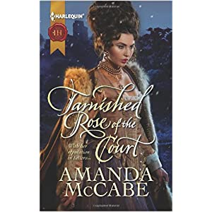 Tarnished Rose of the Court by Amanda McCabe