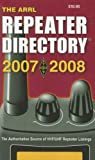 ARRL Repeater Directory 2007-2008 (0872599906) by Arrl
