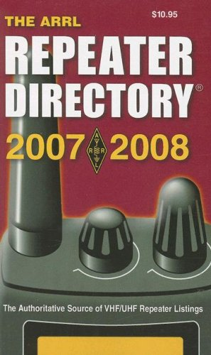 ARRL Repeater Directory 2007-2008