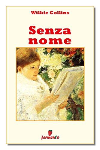 Senza nome Classici della letteratura e narrativa senza tempo PDF