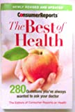 img - for Consumer Reports The Best of Health 2011 (280 questions you book / textbook / text book
