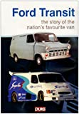 echange, troc History of the Ford Transit [Import anglais]
