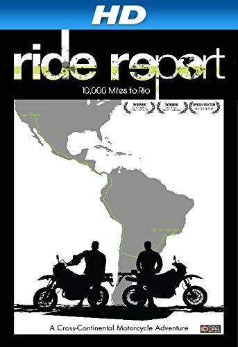 Ride Report: 10,000 Miles to Rio [HD]