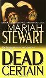 Dead Certain (0345463935) by Stewart, Mariah
