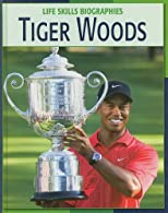 Tiger Woods (Trailblazers of the Modern World)