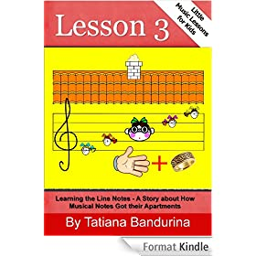 Little Music Lessons for Kids: Lesson 3: Learning the Line Notes - A Story about How Musical Notes Got their Apartments (English Edition)