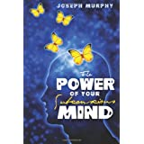 The Power of Your Subconscious Mind ~ Joseph Murphy