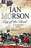 Ian Morson City of the Dead (Nick Zuliani Mysteries)