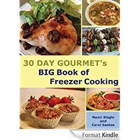 30 Day Gourmet's Big Book of Freezer Cooking (English Edition)