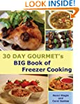 30 Day Gourmet's Big Book of Freezer...