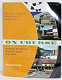 img - for ON COURSE - Study Skills Plus Edition - CCRI (Strategies for Creating Success in College and in Life, Community College of Rhode Island) book / textbook / text book