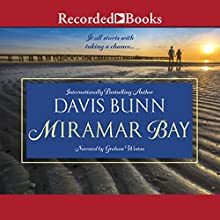Miramar Bay Audiobook by Davis Bunn Narrated by Graham Winton