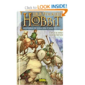 El Hobbit The Hobbit: Historia de una ida y una vuelta There and Back Again (Spanish Edition) by Chuck Dixon, Charles Dixon, David Wenzel and Lorenzo Diaz