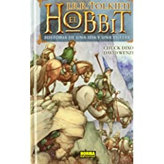 El Hobbit The Hobbit: Historia de una ida y una vuelta There and Back Again (Spanish Edition) by Chuck Dixon,&#32;Charles Dixon,&#32;David Wenzel and Lorenzo Diaz