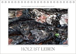 Emotionale Momente: Holz ist Leben. / AT-Version - Author: Gerlach