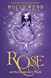 Rose: Rose and the Magician's Mask