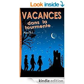 Vacances dans la tourmente (French Edition)