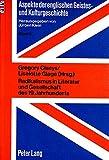 Radikalismus in Literatur und Gesellschaft des 19. Jahrhunderts (Aspekte Der Englischen Geistes- Und Kulturgeschichte, Bd 11) (German Edition) (3820401776) by Gregory Claeys