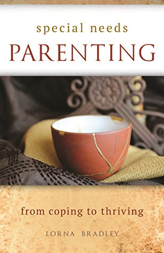 Special Needs Parenting: From Coping To  Thriving PDF