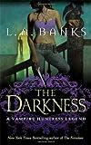 The Darkness: A Vampire Huntress Legend