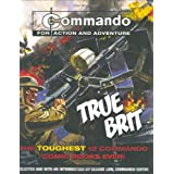 """Commando"": True Brit: The Toughest 12 ""Commando"" Books Ever!by George Low"