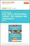 img - for Occupational Therapy for Children and Adolescents- Pageburst E-Book on Kno (Retail Access Card), 7e book / textbook / text book