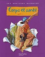 Corps et santé Cycle 3