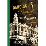 "Dancing to ""Almendra"": A Novel"