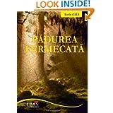 Padurea fermecata (Romanian Edition)