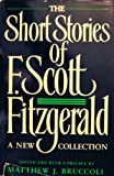 The Short Stories of F. Scott Fitzgerald a New Collection Edited By Mathew J. Bruccoli 1989