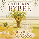 Staying for Good: Most Likely To, Book 2 Hörbuch von Catherine Bybee Gesprochen von: Cristina Panfilio